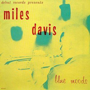 miles davis - blue moods (1955)