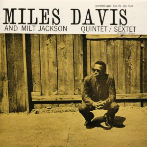 miles davis & milt jackson - quintet/sextet (1956)