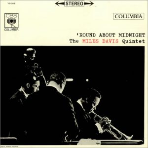 miles davis quintet - 'round about midnight (columbia 1957)