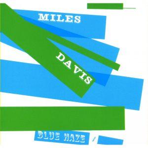 miles davis - blue haze (1956)