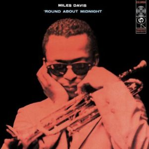 miles davis - 'round about midnight (columbia 1957)