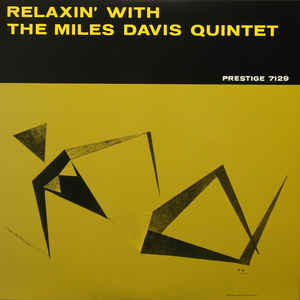 miles davis quintet - relaxin' with the miles davis quintet (1958)