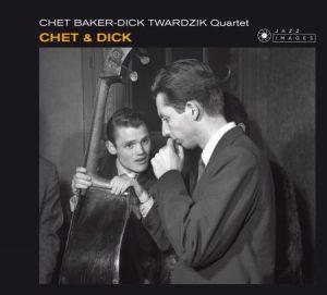 chet baker & dick twardzik quartet - chet & dick (1955) uitgebracht door het nederlands jazz archief in 2015