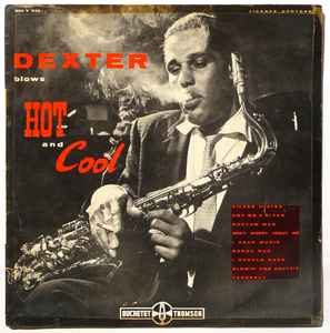 dexter gordon - dexter blows hot and cool (1955)
