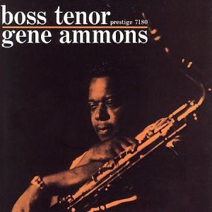 gene ammons - boss tenor (1960)