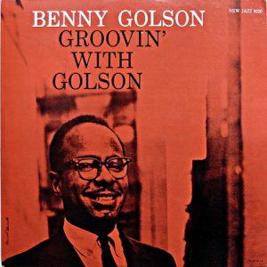 benny golson - groovin' with benny golson (1959)