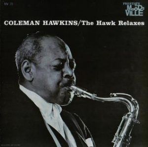 coleman hawkins - the hawk relaxes (1961)