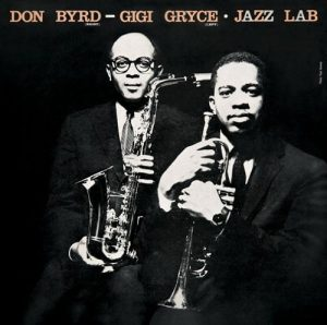 gigi gryce & don byrd - jazz lab (1957)