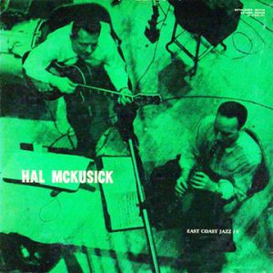hal mckusick - east coast jazz # 8 (1955)