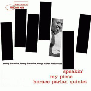 horace parlan quintet - speakin' my piece (1961)