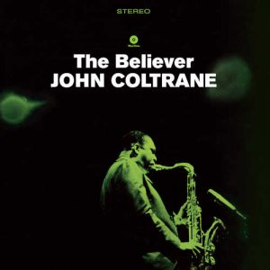 john coltrane - the believer (1964)