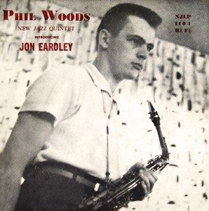 Phil Woods New Jazz Quintet featuring Jon Eardley (1954)