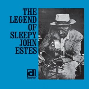 """sleepy"" john estes - the legend of ""sleepy"" john estes (1968)"