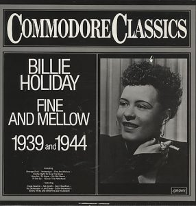 billie holiday fine and mellow (1939-1944)
