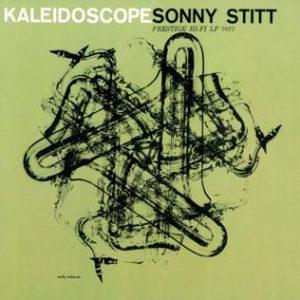 sonny stitt - kaleidoscope (1957)
