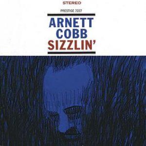 arnett cobb - sizzlin' (1960)