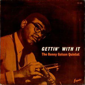 benny golson - gettin' with it (1960)