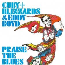 cuby + blizzards & eddy boyd - praise the blues (1967)