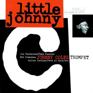 Johnny Coles Quintet - Little Johnny C (1964)