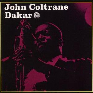 John Coltrane - Dakar (1963)