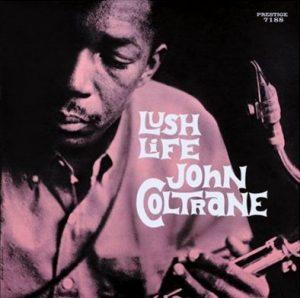 John Coltrane - Lush Life (1961)