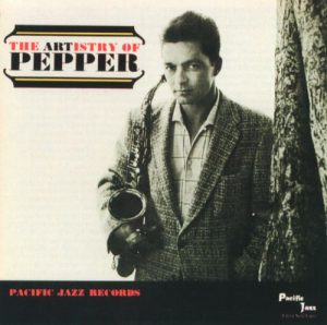 Art Pepper - The Artistry of Pepper (1962)