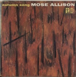 Mose Allison - Autumn Song (1959)