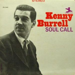 Kenny Burrell - Soul Call (1964)