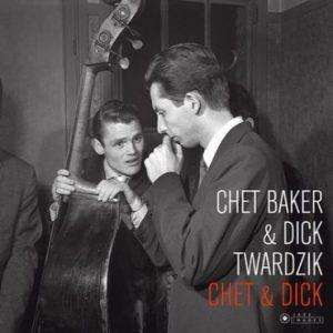 Chet Baker & Dick Twardzik - Chet & Dick (1955)