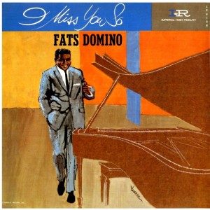 fats domino - i miss you so 1961
