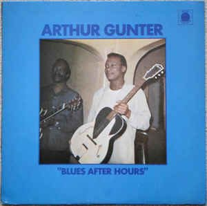 arthur gunter - blues after hours