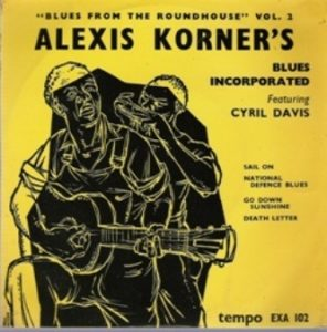 Alexis Korner - Blues from the Roundhouse