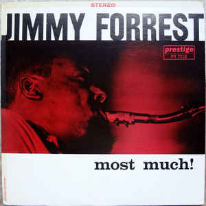 Jimmy Forrest - Most Much 1961