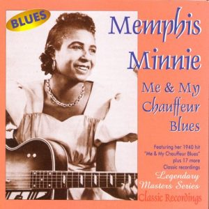 Memphis Minnie - Me and My Chauffeur 1941