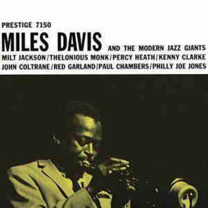 Miles Davis & and The Modern Jazz Giants