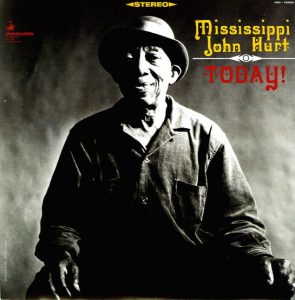 mississippi john hurt - today (1928 sessions)