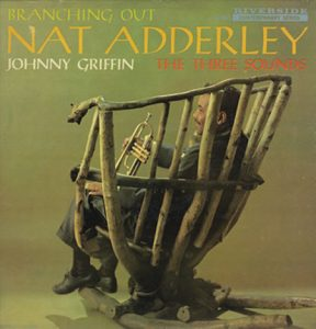 nat adderley - branching out 1958