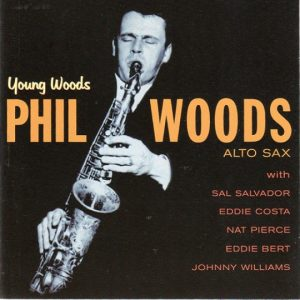 phil woods - young woods 1957