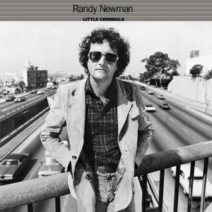 Randy Newman - Little Criminals (1977)