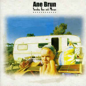 Ane Brun Spending Time with Morgan (2003)