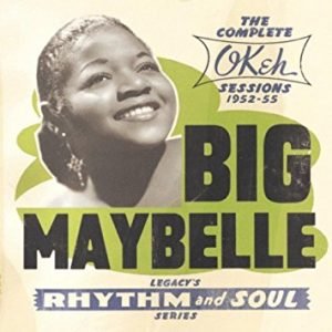 big maybelle the complete okeh sessions