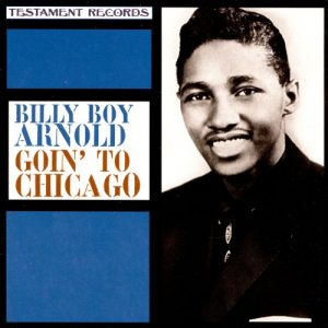 goin' to chicago - billy boy arnold