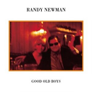 Randy Newman - Good Old Boys (1974)