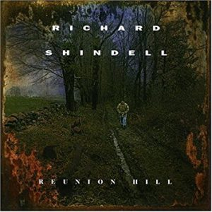 richard shindell - reunion hill
