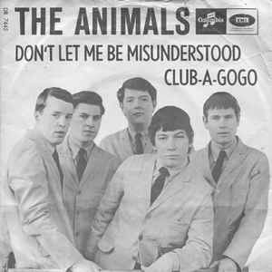the animals - don't let me be understood