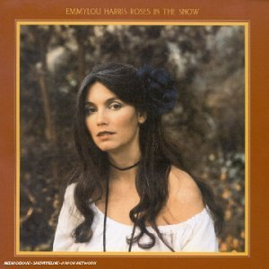emmylouharris - roses in the snow (1980)