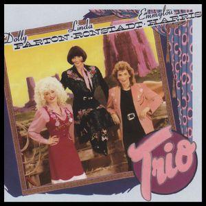 dolly parton - linda ronstadt - emmylou harris - trio (1987)