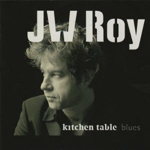 j.w.roy - kitchen table blues