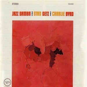 stan getz & charlie byrd - samba triste (1962