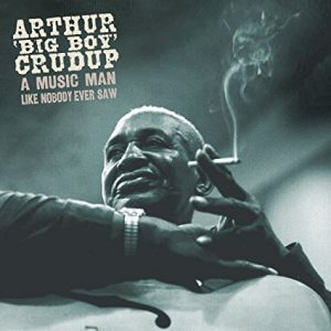 arthur 'big boy' crudup - delta blueszanger